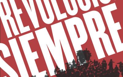 1917-2014 Revolución Siempre